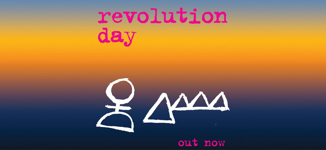 Revolution Day by Super Raelene Bros Out Now!